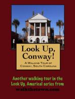 A Walking Tour of Conway, South Carolina