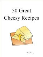50 Great Cheesy Recipes