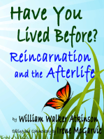 Have You Lived Before? Reincarnation and the Afterlife