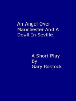 An angel over Manchester and a devil in Seville