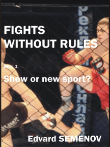 Fights without rules: show or a new sport?