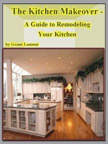 The Kitchen Makeover: A Guide to Remodeling Your Kitchen