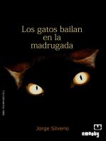 Los Gatos Bailan En La Madrugada