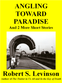 Angling Toward Paradise and 2 More Short Stories