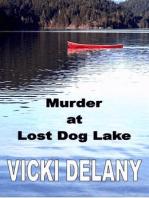 Murder at Lost Dog Lake