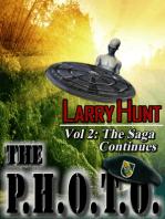 The P.H.O.T.O. (VOL 2) The Saga Continues