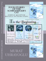 Four Stories Of The Schrodinger's Cat & Simple Quantum Physics In Four Steps