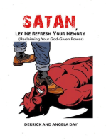 Satan, Let Me Refresh Your Memory (Reclaiming Your God-Given Power)