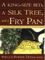 A King-Size Bed, A Silk Tree & a Fry Pan