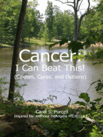Cancer - I Can Beat This! (Causes, cures, and options)
