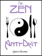 Die Zen Anti-Diät