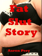 Fat Slut Story