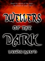 Dwellers of the Dark