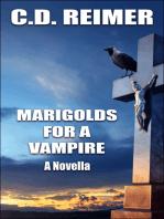 Marigolds For A Vampire (Novella)