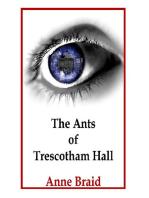 The Ants of Trescotham Hall