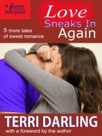 Love Sneaks In Again