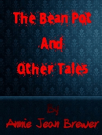 The Bean Pot and Other Tales