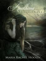Anathema (Sojourner Series Book 4)