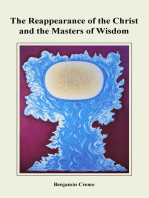 The Reappearance of the Christ and the Masters of Wisdom