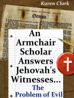 An Armchair Scholar Answers Jehovah's Witnesses...The Problem of Evil