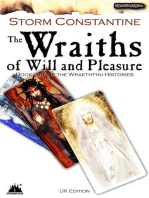 The Wraiths of Will and Pleasure