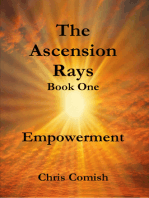 The Ascension Rays, Book One