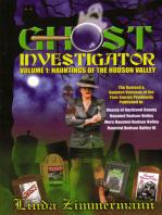 Ghost Investigator Volume 1