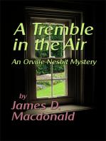 A Tremble in the Air