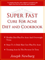 Super Fast Cure For Acne Diet and Cookbook