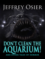 Don't Clean the Aquarium and Other Tales of Horror