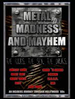 Metal, Madness & Mayhem