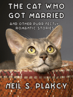 The Cat Who Got Married and Other Purr-fectly Romantic Stories