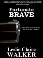 Fortunate Brave