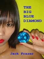 The Big Blue Diamond
