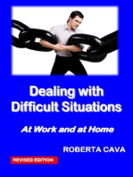 Dealing with Difficult Situations at Work and at Home