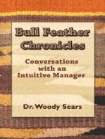 Bull Feather Chronicles
