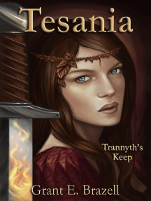 Tesania: Trannyth's Keep: An Epic Fantasy Adventure