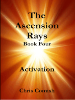 The Ascension Rays, Book Four