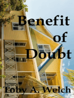 Benefit of Doubt