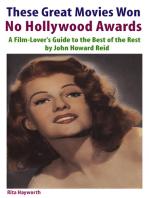 These Great Movies Won No Hollywood Awards