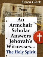 An Armchair Scholar Answers Jehovah's Witnesses...The Holy Spirit