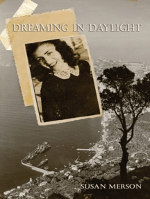 Dreaming in Daylight