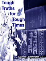 Tough Truths for Tough Times