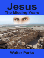 Jesus The Missing Years