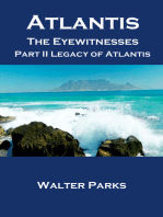 Atlantis The Eyewitnesses Part II The Atlantians and Their Legacy