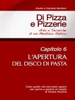 Di Pizza e Pizzerie, Capitolo 6