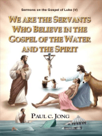 Sermons on the Gospel of Luke(V) - We are the Servants Who Believe in the Gospel of the Water and the Spirit