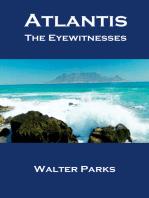 Atlantis The Eyewitnesses Part I The Creation of Atlantis