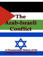 The Arab-Israeli Conflict: A Documentary History of the Struggle for Peace in Palestine