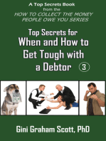 Top Secrets for How and When to Get Tough with a Debtor